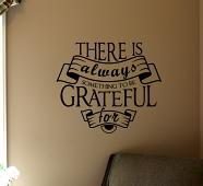 Something To Be Grateful For Wall Decal