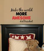 Make The World More Awesome Wall Decal