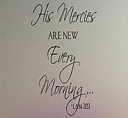 His Mercies Every Morning Wall Decals