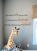Who You Have Beside You Wall Decals