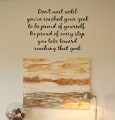 Don't Wait To Be Proud Wall Decal
