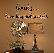 Family Love Beyond Words Wall Decal