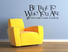 Be True Family Name Wall Decal