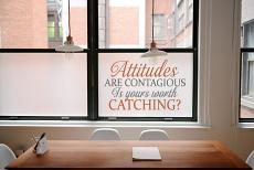 Attitudes Are Contagious Wall Decal