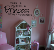 It's not Easy Princess Wall Decals