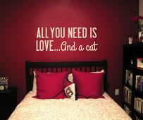 All You Need Is Cat Wall Decal