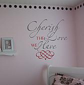Cherish The Love We Haves Wall Decal