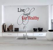Live Laugh Eat Healthy