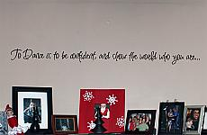 To Dance Is To Wall Decals