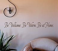 Be Welcome Warm At Home Wall Decal