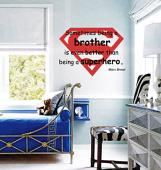 Being A Brother Better Than Superhero Wall Decal