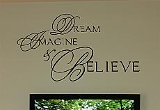 Dream, Imagine, Believe Wall Decal