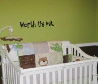 Worth The Wait Wall Decal