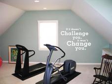 Challenge You Change You Wall Decal