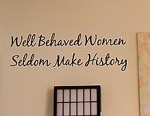Well Behaved Women Wall Decals