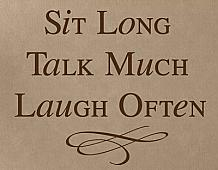 Sit Talk Laugh Wall Decal