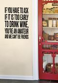 Is It Too Early To Drink Wine? Wall Decal