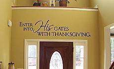 Enter Into His Gates Wall Decal