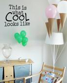 Cool Wall Decal